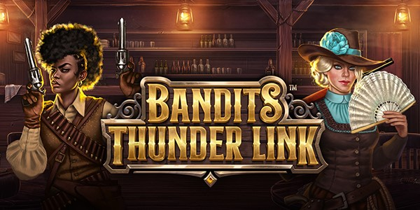 Bandits Thunder Link by Stakelogic