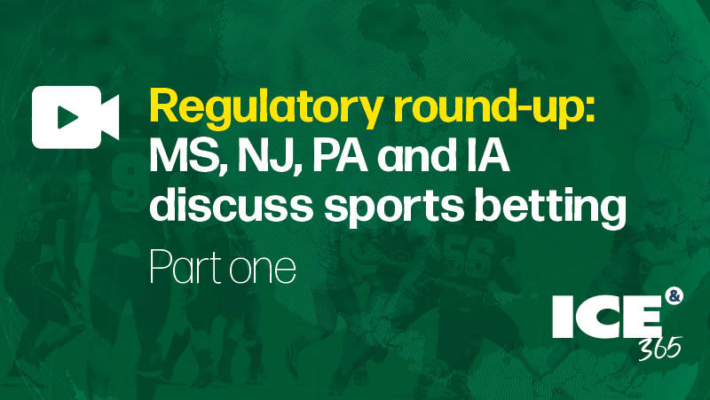 ICE 365 US sports betting series - Regulatory round-up part 1