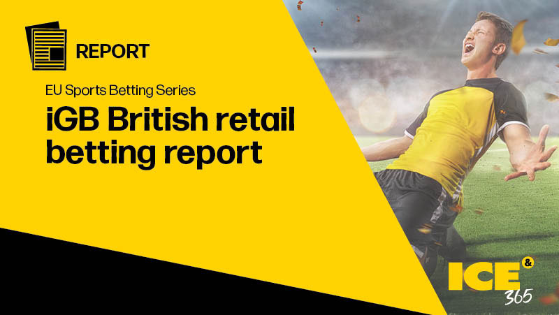 ICE 365 EU SB - British retail betting report