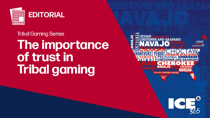 ICE 365 The importance of trust in tribal gaming