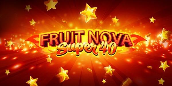 Fruit Super Nova 40 by Evoplay