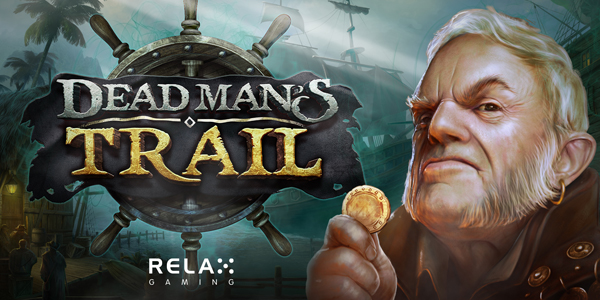 Dead Man's Trail by Relax Gaming